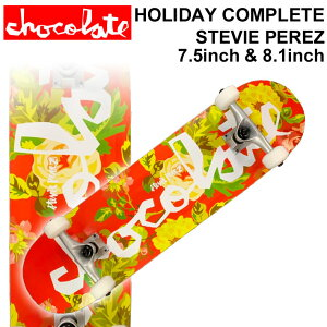 CHOCOLATE チョコレート スケートボード コンプリート HOLIDAY COMPLETES STEVIE PEREZ スティービー・ペレズ [CH-114] [CH-115] 完成品 スケボー SKATE BOARD COMPLETE【あす楽対応】