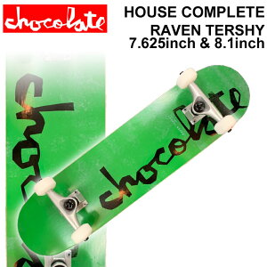 CHOCOLATE チョコレート スケートボード コンプリート HOUSE COMPLETES RAVEN TERSHY レイヴン・ターシー [CH-121] [CH-122] 完成品 スケボー SKATE BOARD COMPLETE【あす楽対応】