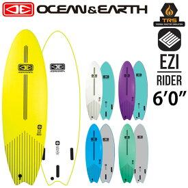 OCEAN&EARTH オーシャンアンドアース サーフボード EZI RIDER SOFT BOARD 6'0 ソフトボード ショートボード 初心者用ボード サーフィン SURFBOARD [送料無料]