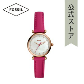 【30%OFF】2020 春の新作 フォッシル 腕時計 レディース Fossil 時計 カーリー ミニ ES4827 CARLIE MINI 公式 2年 保証