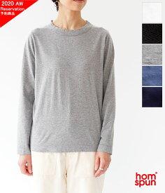 [homspun]ホームスパン 天竺長袖Tシャツ 6616