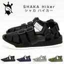 SHAKA / シャカ Hiker ハイカー 【2017春夏】 サンダル アウトドアサンダル