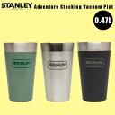 STANLEY スタンレー / スタッキング真空パイント [0.47L] BBQ アウトドア ビール ジュース コーヒー ステンレスマグ