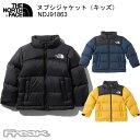 ノースフェイス ヌプシジャケット(キッズ)THE NORTHFACE Nuptse Jacket NDJ91863