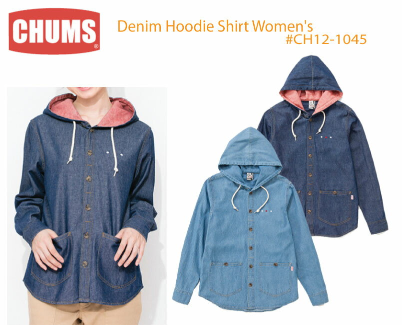 数量限定【200円クーポン】配布中!!CHUMS チャムス CH12-1045<Denim Hoodie Shirt Women's- デニムフーディシャツ >※取り寄せ品