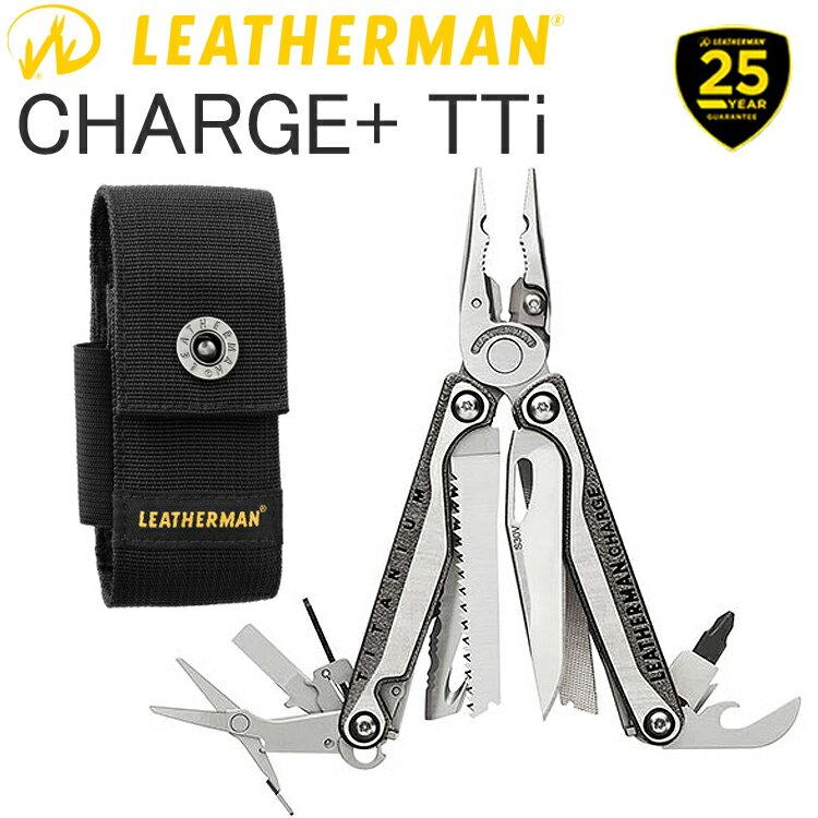 25年保証 LEATHERMAN レザーマン CHARGE TTI PLUS チャージtti プラス 19機能マルチツール 正規輸入代理店品 条件付き送料無料 あす楽対応