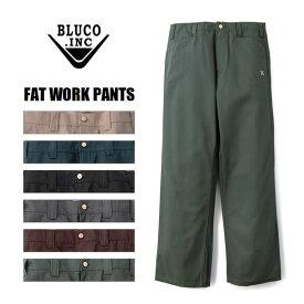 BLUCO WORK GARMENT/ブルコ FAT WORK PANTS/ファットワークパンツ OL-002・6color