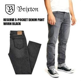 BRIXTON/ブリクストン RESERVE 5-POCKET DENIM PANT/デニムパンツ・WORN BLACK