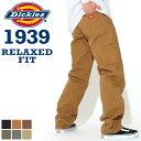 【送料無料】 Dickies ディッキーズ 1939 ペインターパンツ メンズ ダック生地 リラックスフィット ワークパンツ 大き…