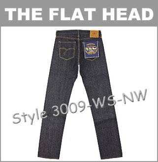 ■ THE FLAT HEAD (the flat head) [3009-WS] 29-38inch ☆ Standard Lot.3009 Double-Stitched Jeans ☆ [Made in JAPAN] (Raw / Unwashed) (Narrow Tapered)
