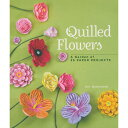 [BOOK] クイリングアート参考書 Quilled Flowers