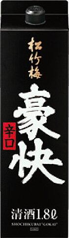宝(タカラ)酒造 佳撰松竹梅「豪快」辛口 紙パック 1800ml※6本まで1個口で発送可能