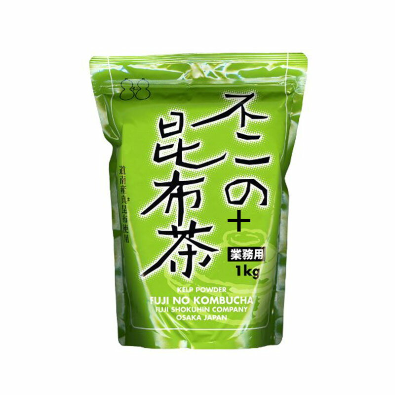 不二の昆布茶 業務用 1kg