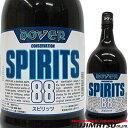 ドーバー スピリッツ 88 700ml DOVER SPIRITS
