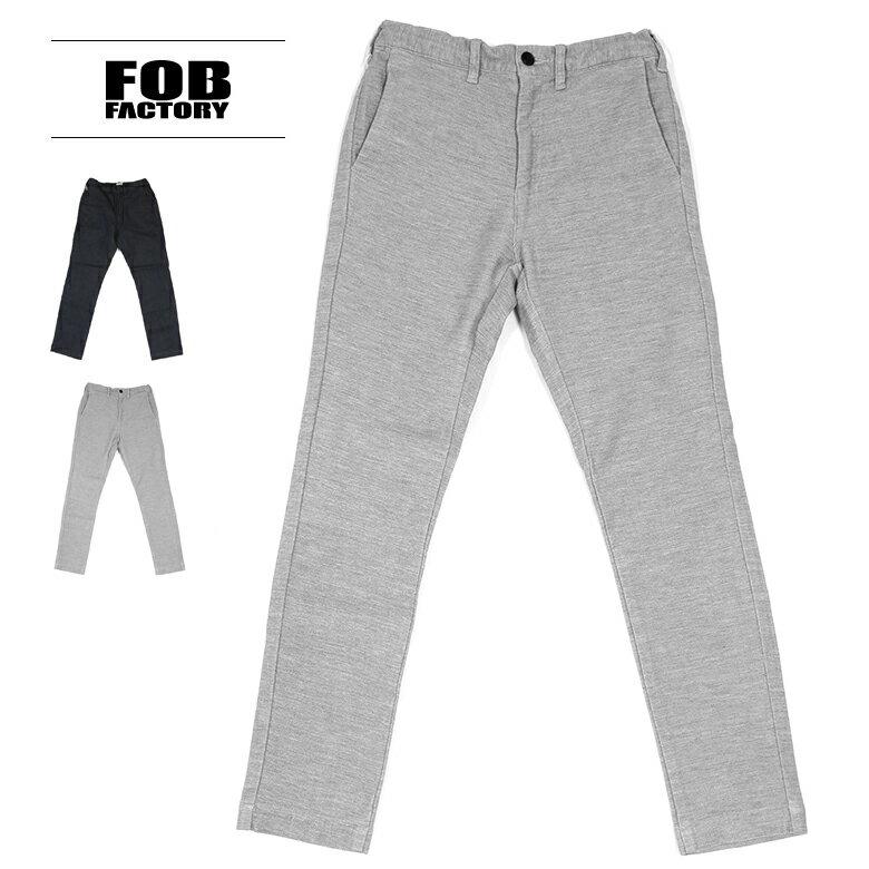 送料無料 FOB FACTORY(FOBファクトリー) リラックスナローイージーパンツ F0438