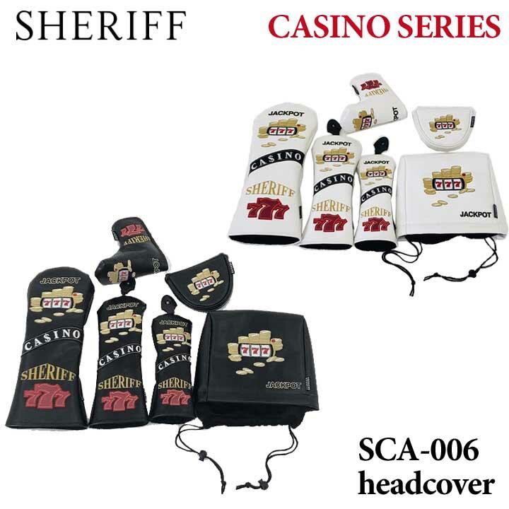 【2019モデル】【数量限定】シェリフ SCA-006 カジノシリーズ DR用 FW用 UT用 IR用 PT用 ヘッドカバー Casino Series SHERIFF