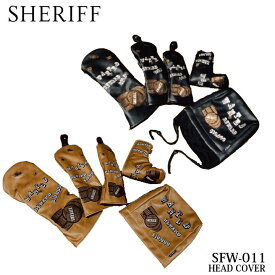 シェリフ SFW-011 ウエスタンシリーズ DR用 FW用 UT用 IR用 PT用 ヘッドカバー ゴルフ SHERIFF STANDARD Western Series