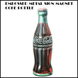 エンボスメタルサインマグネット COKE BOTTLE COCA COLA コカコラー雑貨 コカコーラグッズ  アメ雑貨  MAGNET