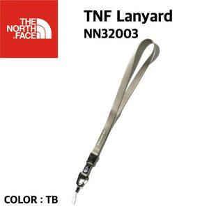 【国内正規品】【THE NORTH FACE ノースフェイス】TNF Lanyard TNF ランヤード TB ツイルベージュ ネックストラップ 取り外し可能 カラビナ アウトドア NN32003