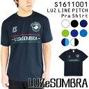 ルースイソンブラ プラクティスシャツ LUZ LINE PITCH プラシャツ S1611001【フットサル サッカー】
