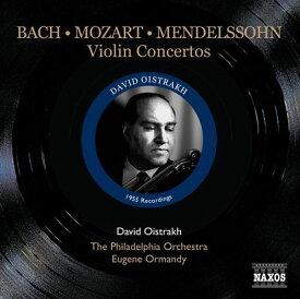 メンデルスゾーン/モーツァルト/バッハ/:ヴァイオリン協奏曲 オイストラフ Oistrakh NAXOS 8.111246 ナクソス CD