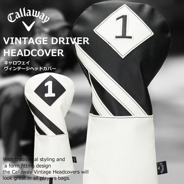 【US仕様】【新品】キャロウェイ ヴィンテージヘッドカバー ドライバー用 Callaway DRIVER VINTAGE HEADCOVER GOLF ゴルフ用品 460cc対応 クラブカバー 1W用 ホワイトブラック ブラックホワイト