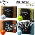 【あす楽対応】キャロウェイERCゴルフボール1ダース12P2016モデルcallawayイーアールシー4ダース以上送料無料