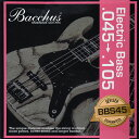 Bacchus/ベース弦 BBS45 4弦(045 / 065 / 085 / 105)【バッカス】