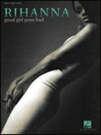 楽譜 リアーナ/グッド・ガール・ゴーン・バッド 00306924/ピアノ・ヴォーカル・ギター譜/輸入楽譜(T)