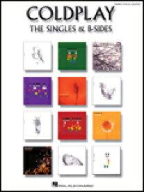 楽譜 コールドプレイ/シングル&B面集 00306902/ピアノ・ヴォーカル・ギター譜/輸入楽譜(T)