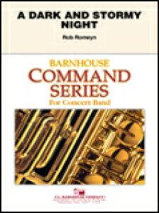 楽譜 ダーク・アンド・ストーミー・ナイト/ロブ・ロメイン作曲 011-4113-00/輸入吹奏楽譜(T)コマンド・シリーズ(初・中級)/T:2:02/G:2.5