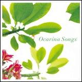 CD Ocarina Songs(オカリナ・ソングス) オカリナ:茨木智博