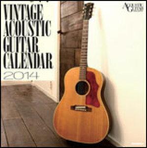 ビンテージ・アコースティック・ギター・カレンダー2014(壁掛け版) 2271/左右305×天地307mm