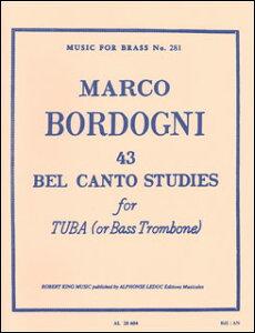 楽譜 マルコ・ボルドーニ/43のベルカント練習曲(534-02410/チューバまたはバストロンボーン/輸入楽譜(T))
