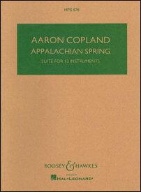 楽譜 コープランド/バレエ組曲「アパラチアの春」(オリジナル13管楽器編成版)(オーケストラスコア(スタディ・スコア)/輸入楽譜(T))