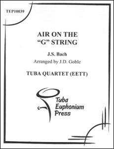 楽譜 J. S. バッハ/G線上のアリア(バリ・チューバ4重奏)(TEP10039/バリ・チューバ4重奏(編成:Euph2/Tuba2)/輸入楽譜(T))