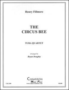 楽譜 フィルモア/サーカス・ビー(バリ・チューバ4重奏)(CM2399/バリ・チューバ4重奏(編成:Euph2/Tuba2)/輸入楽譜(T))