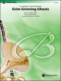 楽譜 グリム・グリニング・ゴースト (「ホーンテッドマンション」より)(42184/輸入吹奏楽譜(T)T:1:45/G2)
