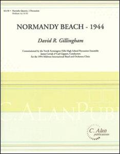 楽譜 ギリングハム/ノルマンディ・ビーチ - 1944(打楽器6重奏)(02130/打楽器6重奏【編成:マリンバ・カルテット、パーカッション2】/輸入楽譜(T))