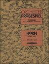 楽譜 ホルンのためのオーケストラスタディ集(EP8663/ドイツ・オーケストラ・ユニオン公認試験問題集(後半にワグナ…
