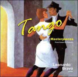 CD タンゴ名曲集〜カナロからピアソラまで〜(ギター:レオナルド・ブラーボ)