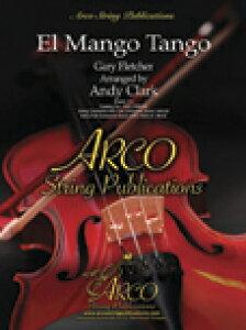 楽譜 エル・マンゴ・タンゴ/ゲイリー・フレッチャー作曲:アンディー・クラーク編曲(【1767569】/ストリング・オーケストラ/G2.5/輸入楽譜(T))