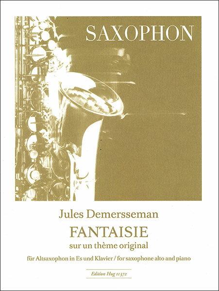 楽譜 ドゥメルスマン/オリジナルの主題による幻想曲(HUG11372/アルトサクソフォンとピアノ/輸入楽譜(T))