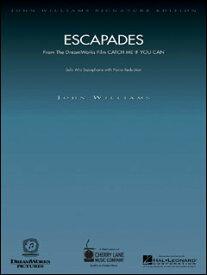 楽譜 ジョン・ウィリアムズ /エスカペイド(「キャッチ・ミー・イフ・ユー・キャン」より)(00841788/アルト・サクソフォン・ソロとピアノ/輸入楽譜(T))