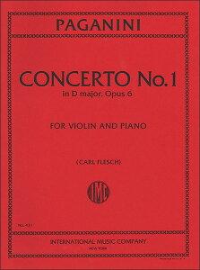 楽譜 パガニーニ/ヴァイオリン協奏曲 第1番 ニ長調 Op. 6 【カール・フレッシュ編】(INT431/ヴァイオリンとピアノ/輸入楽譜(T))