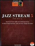 楽譜 5〜3級 エレクトーンSTAGEA・EL ジャズ・シリーズ/JAZZ STREAM(ジャズ・ストリーム)5