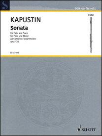 楽譜 カプースチン/フルート・ソナタ 作品125(【2159405】/ED 22998/49046203/フルート&ピアノ/輸入楽譜(T))