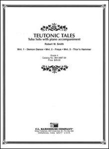 楽譜 R.W. スミス/チュートン物語 【Tuba&Piano】(【894467】/084-3987-39/チューバ&ピアノ/Gr.4/T:9:40/輸入楽譜(T))
