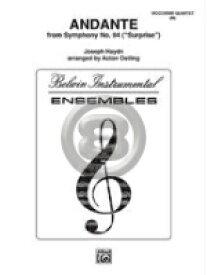 [楽譜] アンダンテ(交響曲第94番「驚愕」より)【木管四重奏】【10,000円以上送料無料】(ANDANTE FROM SYMPHONY NO.94(SURPRISE) (4 Wood)《輸入楽譜》