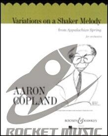 [楽譜] シェイカー教徒の旋律による変奏曲(バレエ音楽『アパラチアの春』より)《輸入オーケストラ楽譜》【送料無料】(VARIATIONS ON A SHAKER MELODY)《輸入楽譜》